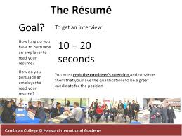 Cambrian College   Hanson International Academy The R  sum   Goal  To get an interview  How SlidePlayer