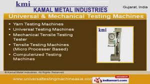 testing machines by kamal metal industries ahmedabad youtube testing machines by kamal metal industries ahmedabad
