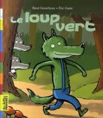 Le loup vert - La classe d\u0026#39; - _0Vx2y-DGiFMOdBUjUyAkh1mLh0