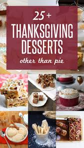 thanksgiving desserts 49 best thanksgiving desserts images on pinterest dessert