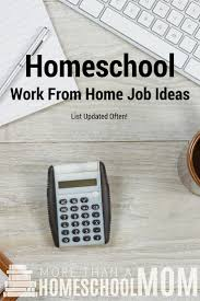 Interior Design Work From Home Jobs by Homeschooling When You Are Broke More Than A Homeschool Mom