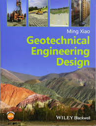 geotechnical engineering design amazon co uk ming xiao