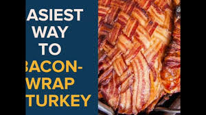 thanksgiving turkey wrapped in bacon bacon wrapped turkey 5 fail proof steps to bacon wrap your