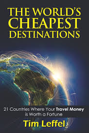 Cheapest Places To Buy A House The World U0027s Cheapest Destinations 21 Countries Where Your Money