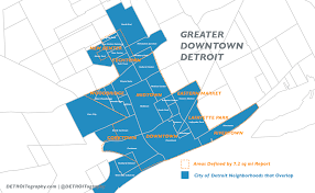 Detroit Michigan Map by Map What Is Greater Downtown Detroit U2013 Alex B Hill