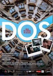 Dos (2011) [VOS]