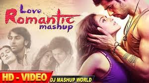 love romantic mashup only for lovers dj mashup world