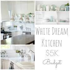 white dream kitchen on a 5k budget the source list restless