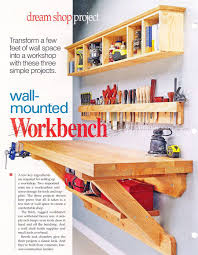 Wall Mounted Shelves Wood Plans by Wall Mounted Workbench Plans From The Woodarchivist Com This