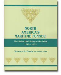 RESOURCES   New Brunswick  Canada history and genealogy books Global Genealogy BOOK   North America     s Maritime Funnel  The Ships that Brought the Irish             By Terrence M  Punch Published by Genealogical Publishing Company