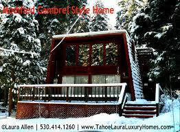 Gambrel Roof Is A Gambrel Style Home In Lake Tahoe
