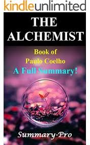 summary of the alchemist novel the alchemist novel summary Amazon com  The Alchemist eBook  Luke Millward  Kindle  Alchemist Book Summary