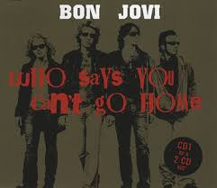 Bon Jovi   Who Says You Can T Go Home   Mp3