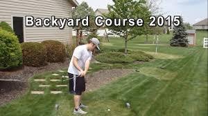 Backyard Golf Hole by Backyard Golf Course 2015 Plus Full Round W Sam Youtube