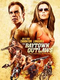 The Baytown Outlaws film complet