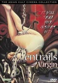 Entrails of a Virgin 1986