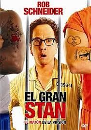 El gran Stan: El matón de la prisión / Big Stan / A prueba de hombres