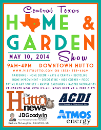 central texas home u0026 garden show saturday may 10 2014 in