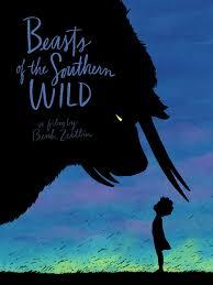 Những Con Thú Vùng Hoang Dã Phía Nam, Beasts of the Southern Wild (2012)