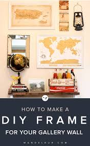 How To Make A Gallery Wall by How To Make A Diy Frame For Your Gallery Wall