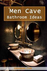 Bathroom Ideas For Men Colors 40 Clever Men Cave Bathroom Ideas Man Cave Bathroom Men Cave
