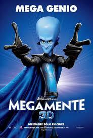 Megamind / Megamente