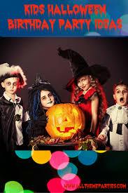 kids halloween birthday party ideas