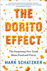 the dorito effect book by mark schatzker official publisher