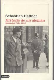 Sebastian Haffner, Historia de un alemán Images?q=tbn:ANd9GcRTa7fG1ejGSOk664BJKJX-iqxVebd_5ApkOyuyKyPWllITFSuArw