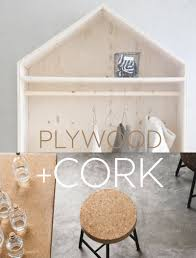 interior trends cork plywood interior design
