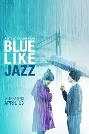 Blue Like Jazz (Triste como el Jazz) ()