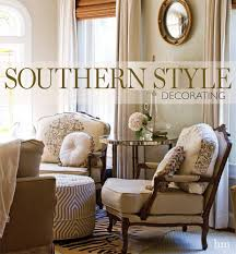 Home Decoration Styles Southern Style Decorating Andrea Fanning 9781940772141 Amazon