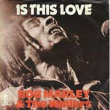 Bob Marley   Is This Love   Mp3
