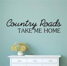 Home Decor Walls Details About Country Roads Take Me Home Vinyl Decal Wall Stickers