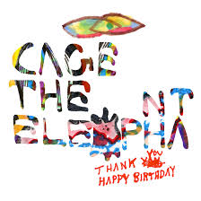 "Cage the Elephant ""Shake Me Down"""