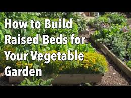 Planning A Raised Bed Vegetable Garden by How To Use Raised Beds In Your Garden The Old Farmer U0027s Almanac