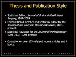 thesis journal Thesis and Publication Style Statistical Editor Journal of Oral and Maxillofacial Surgery