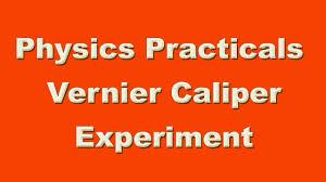 physics practical vernier caliper experiment video youtube