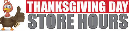 Thursday Thanksgiving Sales Thanksgiving Day Store Opening Hours 2017