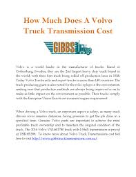 volvo semi truck warranty how much does a volvo truck transmission cost by gibbs truck