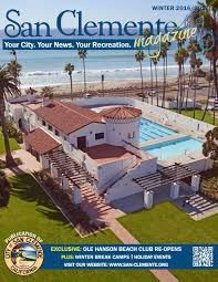 city of san clemente winter magazine 2016 by city of san clemente