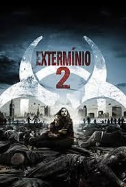Assitir Extermínio 2