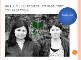 Academic Writing Centre Online at NUIG  Teaching academic writing thr    SlideShare AN EXPLORE PROJECT  STAFF STUDENT COLLABORATION  Background