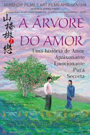 A Árvore do Amor, um filme de Zhang Yimou