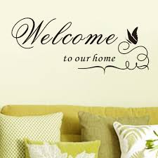 welcome to our home welcome quote uk wall sticker