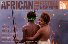 Tickets   Info          New York African Film Festival Line up     African Film Festival Inc