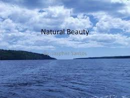 A persuasive speech on natural beauty quot   quot A persuasive speech on natural beauty quot   A persuasive speech on natural beauty quot   quot A persuasive speech on natural
