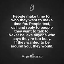 Too Busy Quotes on Pinterest   Making time quotes  Make time