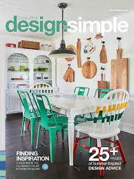 beautiful design made simple home design blog the summer issue is here and ready to inspire the ever evolving design of your home