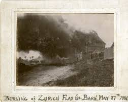 Mapping the Rural Industrial Landscape  Flax Mills in Ontario     Burning of a Zurich flax barn        From the Collection of the Huron County